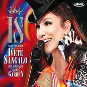 Multishow Ao Vivo - Ivete Sangalo No Madison Square Garden (Ao Vivo No Madison Square Garden / 2010) Songs