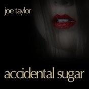 Accidental Sugar Songs