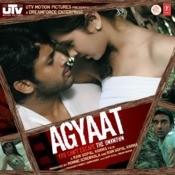 Agyaat Songs