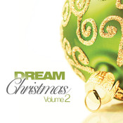 Dream Christmas (Vol. 2) Songs