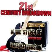 21st Century Breakdown (In The Style Of Green Day) [Karaoke Version] - Single Songs