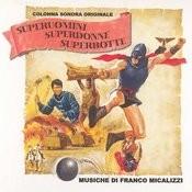 Superuomini, Superdonne, Superbotte (Ost) Songs