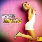 Ready To Impress, Vol. 2 Songs