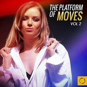 The Platform Of Moves, Vol. 2 Songs
