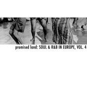 Promised Land: Soul & R&B In Europe, Vol. 4 Songs