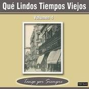 Qué Lindos Tiempos Viejos, Vol. 4 Songs