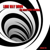 Long Way Down: The Electronica Sessions, Vol. 10 Songs