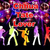 Chhua Tate Lover Songs