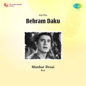 Behram Daku Songs