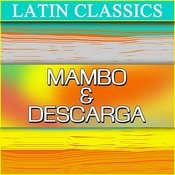 Latin Classics: Mambo & Descarga Songs