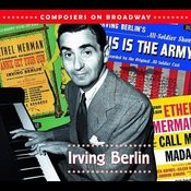 Composers On Broadway: Irving Berlin Songs