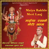 Maiya Rakhle Meri Laaj Songs