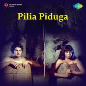 Pilia Piduga Songs
