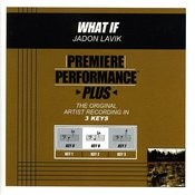 What If (Premiere Performance Plus Track) Songs