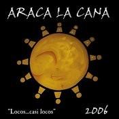 Locos... Casi Locos Songs