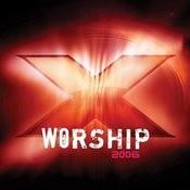 X Worship 2006 Songs