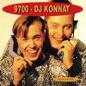 9700-Dj Konnat Songs