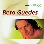 Bis - Beto Guedes (Dois CDs) Songs