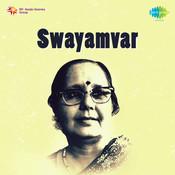 Swayamvar Drama Songs
