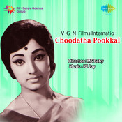 Choodatha Pookkal Songs