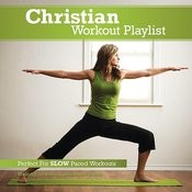 Christian Workout Playlist: Slow Paced Songs