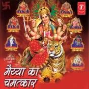Maiya Ka Chamatkar Songs