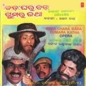 Opera Bada Ghara Bada Gumaru Katha Songs