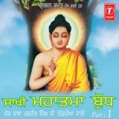 Saakhi - Mahatma Buddh Songs