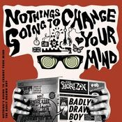 Nothing's Gonna Change Your Mind Songs