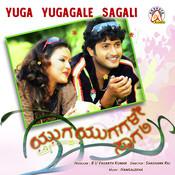 Yuga Yugagale Sagali (Original Motion Picture Soundtrack) Songs