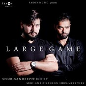 Large Game (Feat Rohit) Song