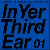 In Yer Third Ear 01 Songs