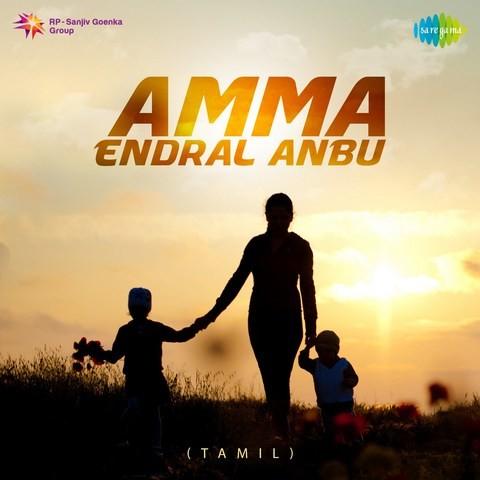 Amma Endral Anbu