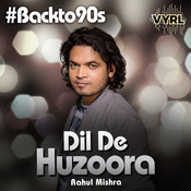 Dil De Huzoora Songs
