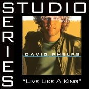 Live Like A King [Studio Series Performance Track] Songs