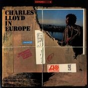 Charles Lloyd In Europe Songs