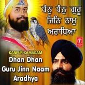 Dhan Dhan Guru Jinn Naam Aradhya Song