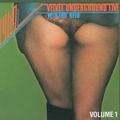 1969: Velvet Underground Live with Lou Reed Vol. 1 Songs