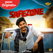 Safezone Song