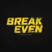 Break Even (Original Score) Songs