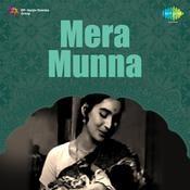 Mera Munna Songs