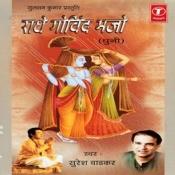 Radhe Govind Bhajo (Dhuni) Songs