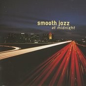 Smooth Jazz At Midnight Songs