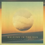 Walking In The Sun Songs