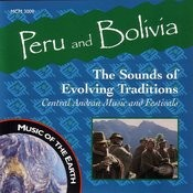 Peru And Bolivia: The Sounds Of Evolving Traditions Songs