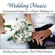 Wedding Music: Instrumental Songs For A Perfect Wedding, Vol.1 Songs