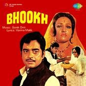 Bhookh Songs