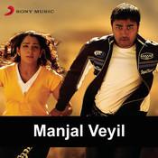 Manjal Veyil Songs