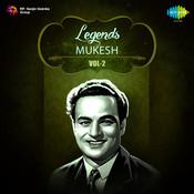 Legends Mukesh Vol 2 Songs