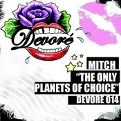 The Only Planets of Choice Songs
